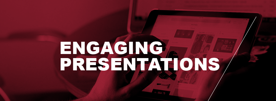 Engaging Presentation